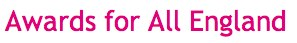 Awards for All England_ Funding - Big Lottery Fund